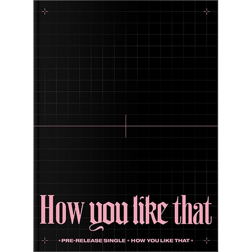 (Pre-order) [BLACKPINK] SPECIAL EDITION [How You Like That]