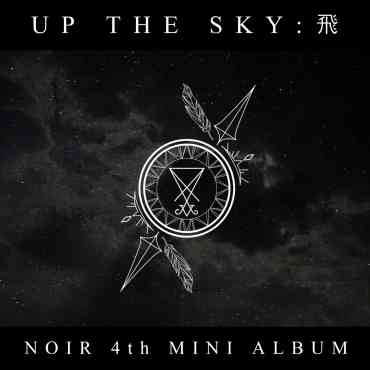 [NOIR] - Mini Album Vol.4 [Up the sky : 飛]