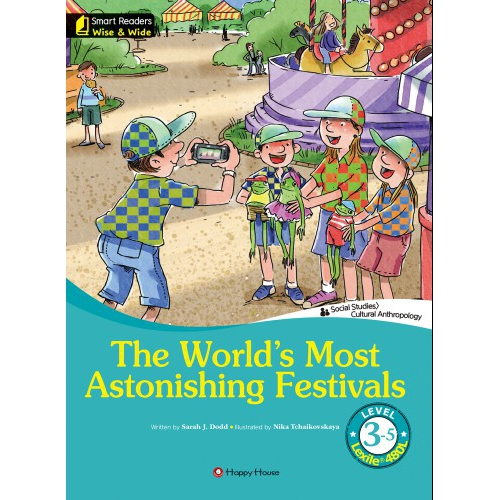 [darakwon] Smart Readers Wise & Wide 3-5 The World's Most Astonishing Festivals