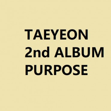 [TAEYEON] 2nd ALBUM - PURPOSE